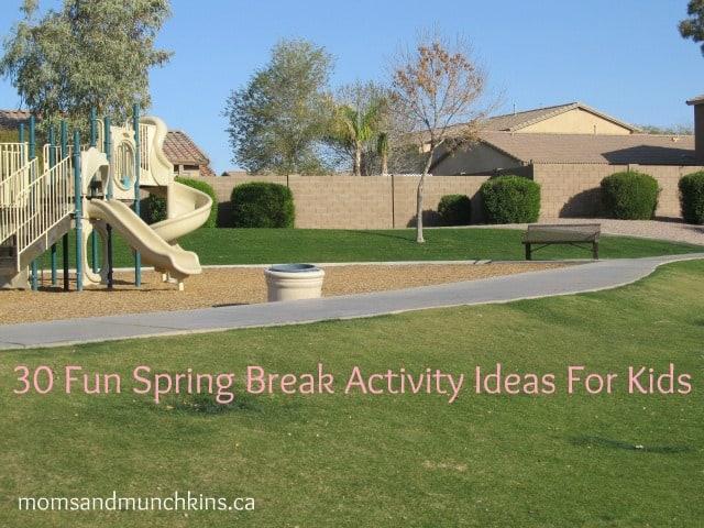 kids spring break activities