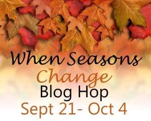 When Seasons Change Button