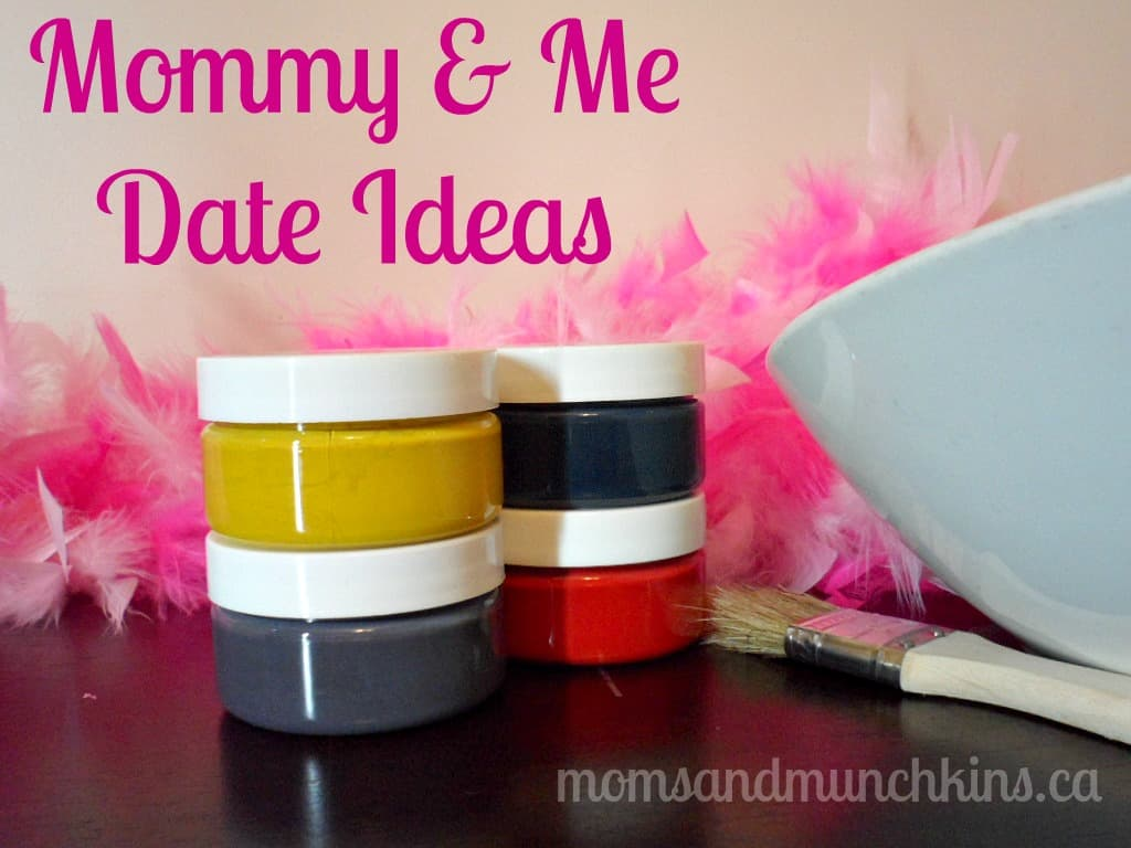 Mommy and Me Date Ideas
