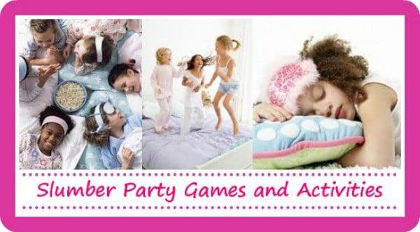 Slumber Party Games For Girls - Moms & Munchkins