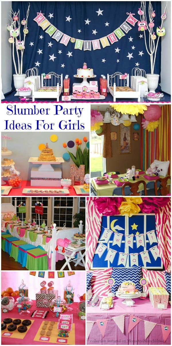 Slumber Party Ideas For Girls (Collection) - Moms & Munchkins