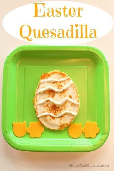 Easter Food For Kids - Quesadilla