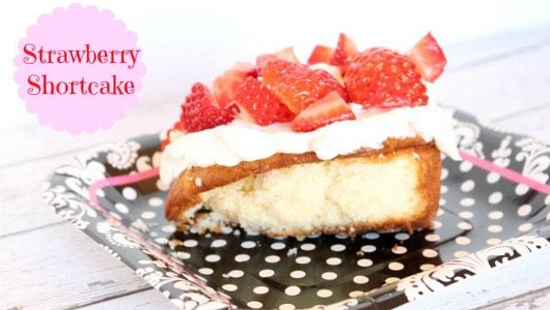 Strawberry Shortcake Recipe - Moms & Munchkins