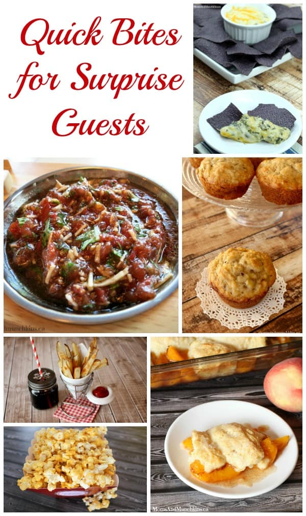 Quick Recipes for Surprise Guests