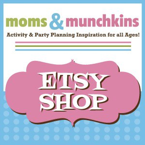 Moms & Munchkins Etsy Shop