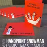 Easy DIY Handprint Snowman Christmas Cards