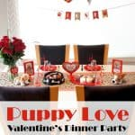 Puppy Love Valentine's Dinner Party
