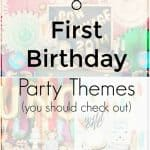 8 First Birthday Party Themes
