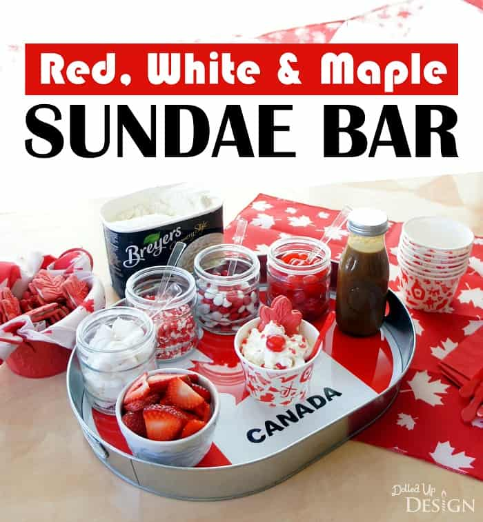 Canada Day Sundae Bar